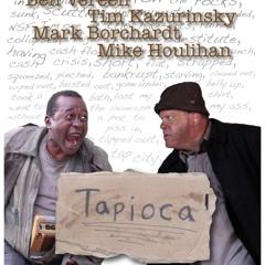 'Tapioca' Opening Titles (feat. Orbert Davis, Geof Bradfield, Tom Garling & John Moulder)