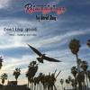 Nina Simone - Feeling Good (David Tam Cover ft. Codany Holiday)