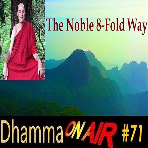 DoA #71: The Noble 8-Fold Way (Ariya Atthangika Magga)