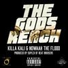 The Gods Reach (feat. Killa Kali,Nowaah The Flood)