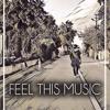 FEEL THIS MUSIC - Batıkan Tanrıkulu #010