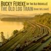 The Old Log Train (Hank Williams)