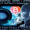 'ARTIFICIAL INTELLICENTS – ONE COIN TO RULE THEM ALL W/ STEVEN COCKAYNE' - November 27, 2017