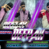 Abhoji_Abhoji_RealFaddu_Mix_Khortha Dj Song_Mix_By_Dj_DeePak_Katghari_www.deepakdj.com