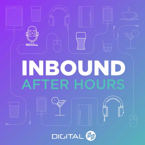 Inbound Marketing Planning for 2018 - Inbound After Hours - Ep. 19