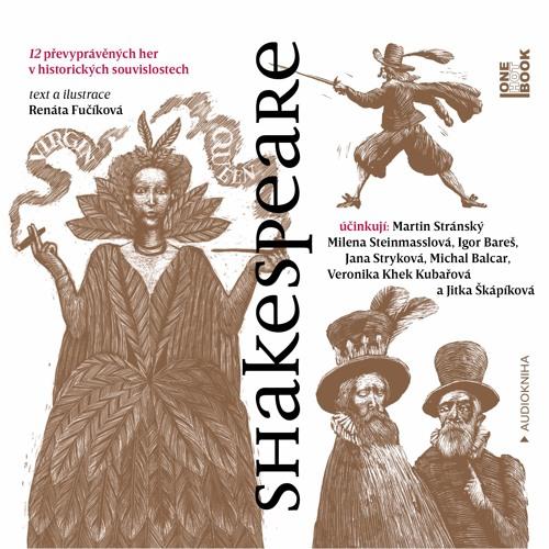 Renáta Fučíková - Shakespeare / čte M. Stránský, M. Steinmasslová a další - demo - OneHotBook