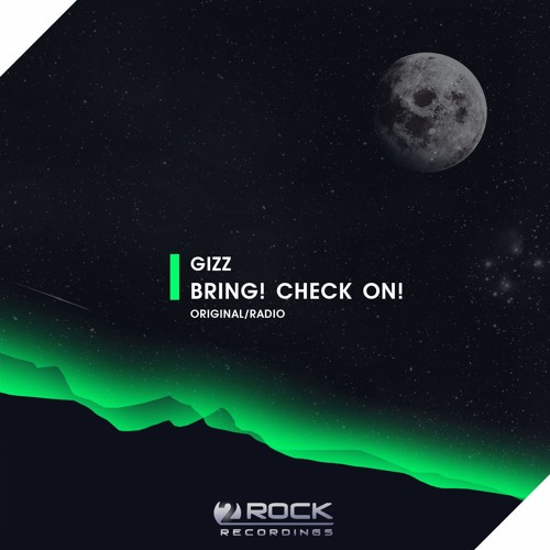 GIZZ - Bring! Check On! (Original Mix) [OUT NOW]