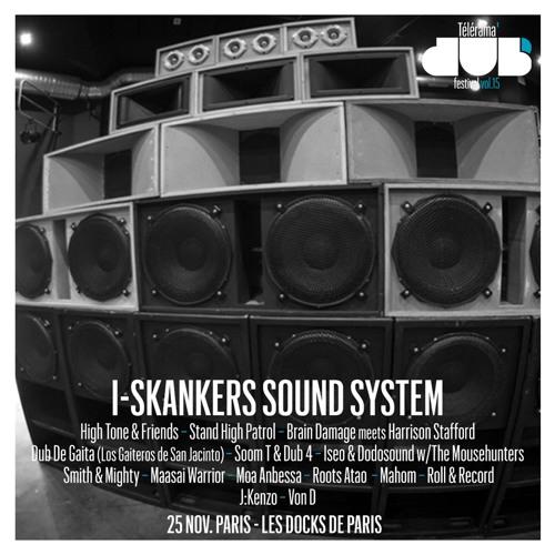 I-Skankers sound system @ Télérama Dub Festival #15  (last 3 tunes)