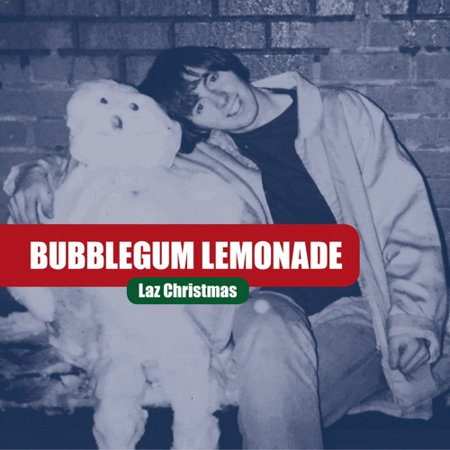 Bubblegum Lemonade - Number One For Christmas