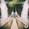 Kaii Dreams & Kédo Rebelle - Let's Keep Going (Pace Ourselves)