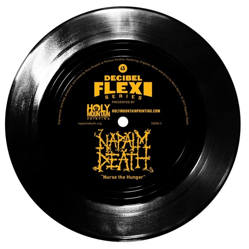 "Napalm Death ""Nurse the Hunger"" (dB085.5)"