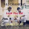 Patoranking X Joel B - Love You Die Ft Diamond Platnum [ REMIX 2017 ] CLICK BUY= FREE DOWNLOAD