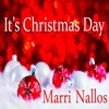 Christmas Song Marri Nallos It S Christmas Day Mp3
