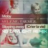 Mylene Farmer feat Moby - Slipping away (NG Daylight Remix)