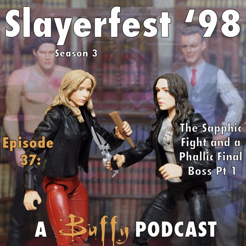 Ep 37: The Sapphic Fight and a Phallic Final Boss Part 1