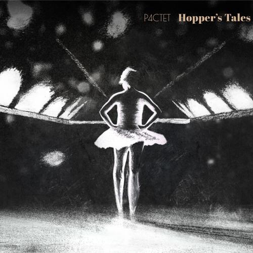 "P4CTET / Album ""Hopper's Tales"" - Honesty 3"