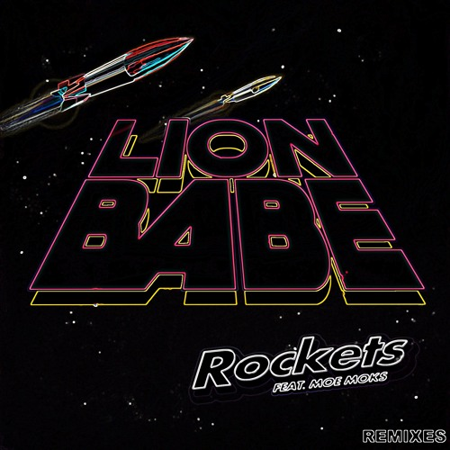 Rockets Ft Moe Moks [mOma+Guy Remix] by LION BABE | Free