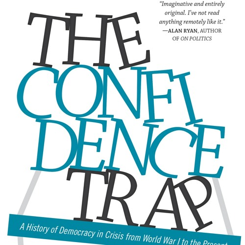 RSA Interview with Author David Runciman, The Confidence Trap