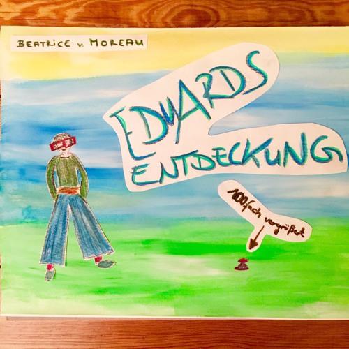 Eduards Entdeckung