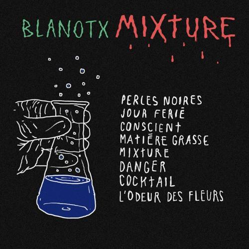 5 BLANOTX - MIXTURE (Instru Blanotx)