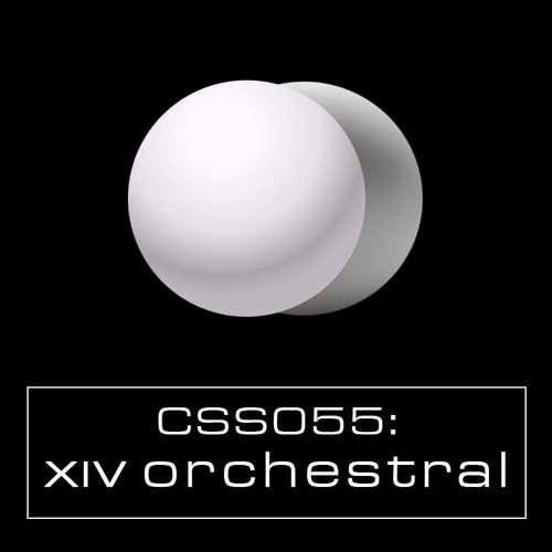 Cultivated Sound Sessions - CSS055: XIV Orchestral
