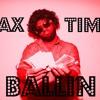 Tax Time Ballin