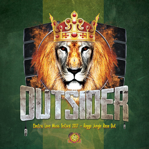 Outsider - Electric Love Music Festival 2017 (Ragga Jungle Rinse Out) - Free Download