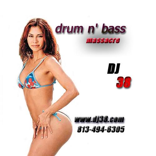 DJ 38 - DnB Massacre (Drum & Bass Mix) 2001