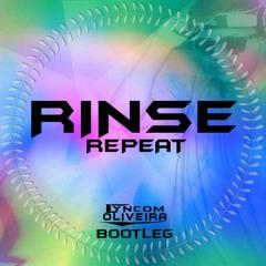 06 - Rinse & Repeat - ( Lyncom Oliveira Booty )