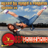 BBP Power Hour Episode #29 - Mixed by Mined & Forrest (Nov 2017)