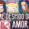 ME DESPIDO DE TI AMOR RAP - Gravity Falls & Star vs las Fuerzas del Mal