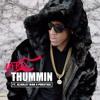 Thummin - @YFRSMusic ft. @ScarletWar x @ThisIsPrestige (prod. @YFRSMusic)
