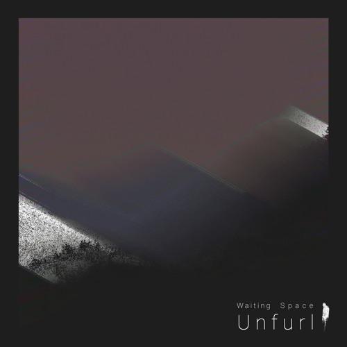 Waiting Space - Unfurl