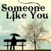 Adele - Someone Like You (Acoustic Version)