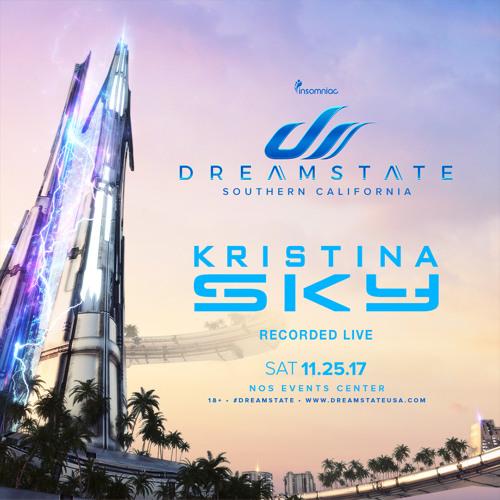 Kristina Sky LIVE at Dreamstate SoCal 2017 (The Dream) [11-25-17]