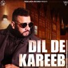 Dil De Kareeb Garry Sandhu Full Video Avex Dhillon Latest Punjabi Songs 2017[Mp3Converter.net]