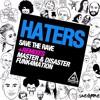 Save The Rave - Haters (Master & Disaster Remix)(Elektroshok Records)