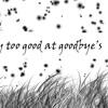 Too Good At Goodbye S Mp3