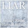 Liar - Russ Ballard Cover - Featuring Jimmy Rivas on Vocals
