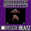 Kodak Black - Codeine Dreaming Instrumental [ReProd.By @ReggieBeatz_sa]