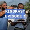 King Kast Episode #3
