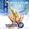 Richard Blacklund Tighten Up Radio edit cover Archie Bell & The Drells - Tighten up (1968)
