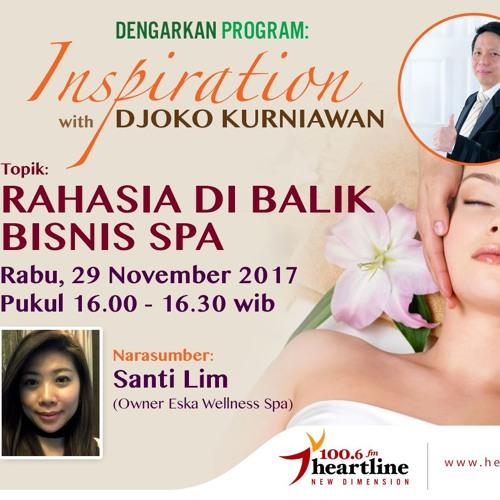 Rahasia Di Balik Bisnis Spa - Inspiration with Djoko Kurniawan (29 November 2017)