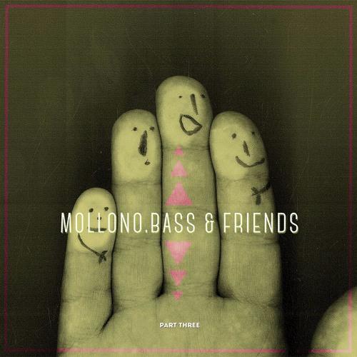 "Out on 01/12/17 - 3000Grad049 "" MOLLONO.BASS & FRIENDS "" Part Three"