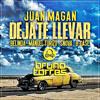 Juan Magan Ft. Belinda, Manuel Turizo, Snova, B-Case - Dejate Llevar (Bruno Torres Remix)