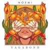 Noemi - Vagabond
