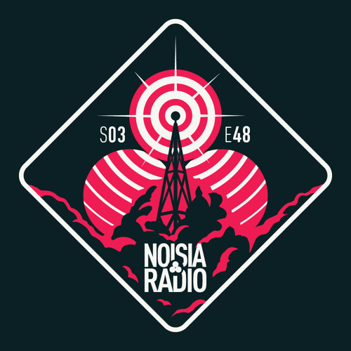 Noisia Radio S03E48
