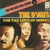The O'Jays - For The Love Of Money (Dj XS Edit)