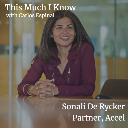 Sonali De Rycker, Accel Partner on spotting startup talent and lessons learned from Nordic culture