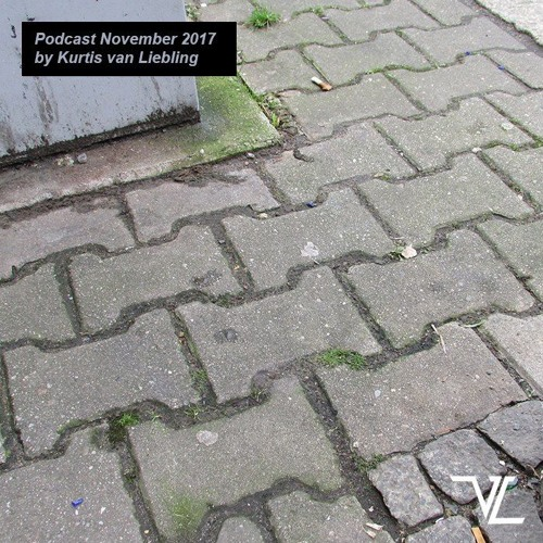 Van Liebling Podcast November 2017 by Kurtis van Liebling